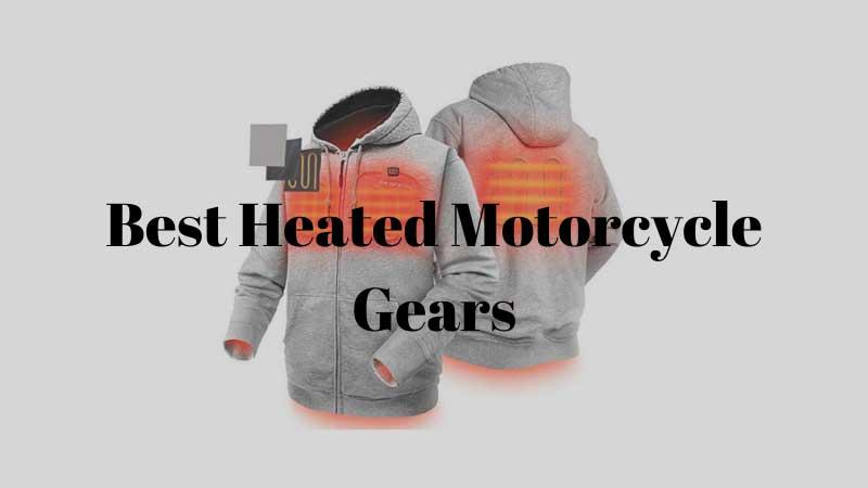 Best Heated Motorcycle Gears Reviews