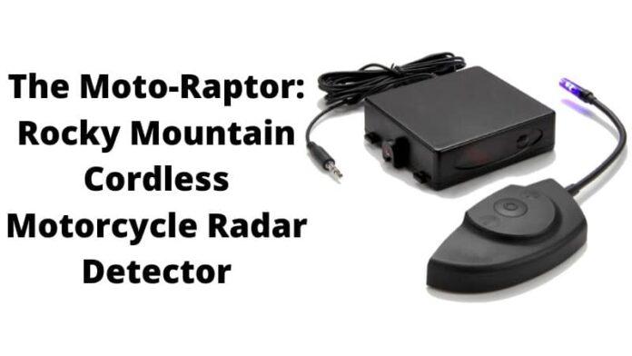 The Moto-Raptor: Rocky Mountain Cordless Motorcycle Radar Detector